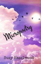 Micropoetry by SuzyHazelwood