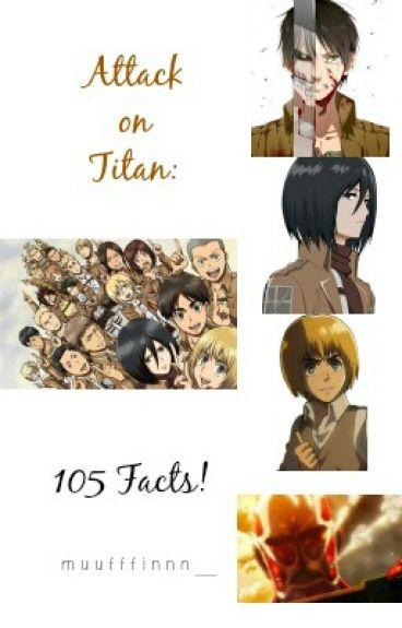 Attack on Titan: 105 Facts!