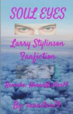 Soul Eyes (versione Larry Stylinson) by HoranNialler14