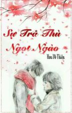 Sự Trả Thù Ngọt Ngào (Full)  by TeoNguxi9