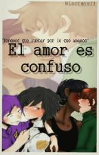 El amor es confuso.© {Jeremike}; [PurplePhone]; (Jerecent) by -Daxzi