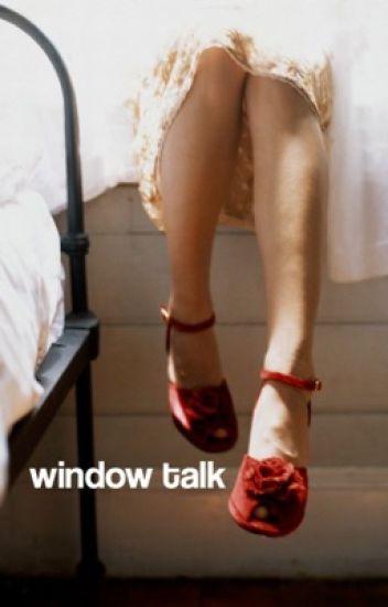 Window Talk • Stydia [1]