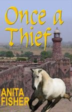 Once a Thief (Kara & Sweetpea 1) by AnitaFisher