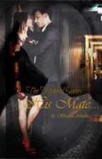 The Hybrid Series: His Mate.... {Book 1} by Shay786