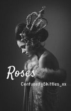 Roses by Confused_Skittles_xx