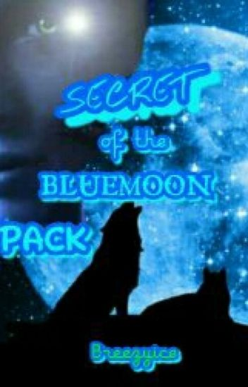 SECRET OF THE BLUE MOON PACK