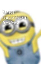 frases sarcasticas e ironicas by alba_fito