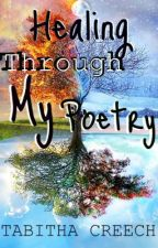 Healing Through My Poetry by HazelEyes_82