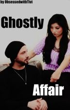 Ghostly Affair ( Book 2 ) by ObsessedwithTivi