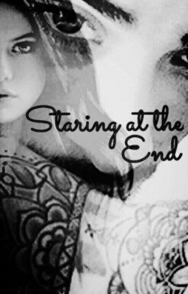 Staring At The End (Zaylena)