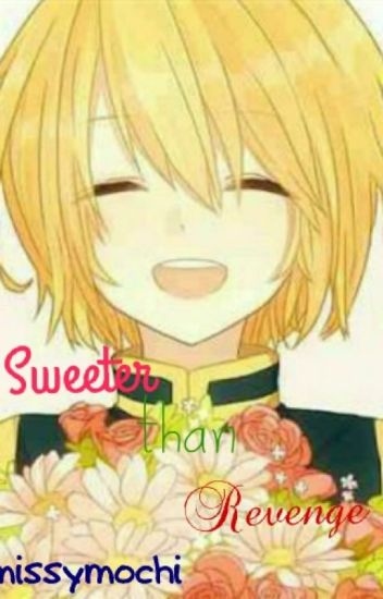 Sweeter than revenge (Kurapika x Reader)