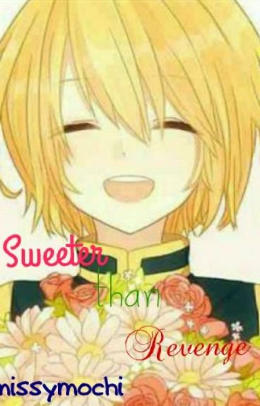 Sweeter than revenge (Kurapika x Reader)
