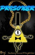 Bill Cipher x Lectora: Prisionero (en Español) by BlossomDarling8