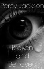Percy Jackson, broken and betrayed by athena_the_second