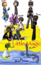 A little magic (team crafted x reader) by Magic_Trixie