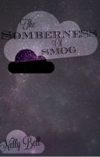 The Somberness of smog by Nelly_Bell