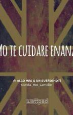 YO TE CUIDARE ENANA(HOT) by Novela_Gemelier_Cha