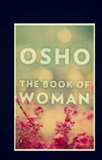 OSHO-THE BOOK OF WOMAN by shanya12387