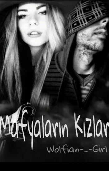 MAFYALARIN KIZLARI