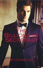 The Billionaire's Secretary by Toyosi192