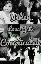 When Love Gets Complicated ✔ -Harry Styles Au  [Completed] by Unicornstylan