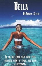 Bella by Alaska_Styles