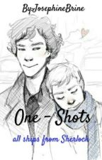 One - Shots about every ship in Sherlock by JosephineBrine