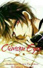 Crimson Eyes (Vampire Knight Fanfiction) by Natsumi_Kawaii23