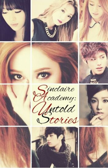 Sinclaire Academy: Untold Stories
