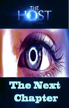 The Host ¤ The Next Chapter by Lucykins26