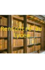 Rencontre au lycée (Brigrim) [Fini] by youtubeurs_gamings