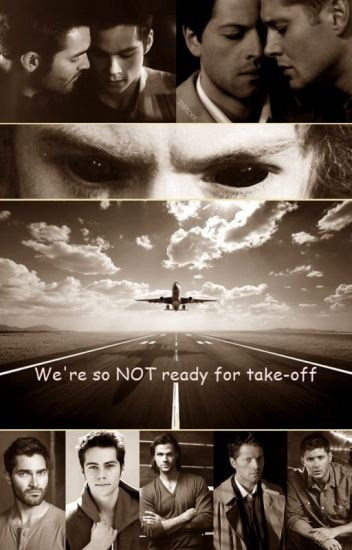 We're so NOT ready for take-off [Sterek + Destiel]
