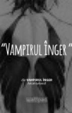 Vampirul înger by AnomisAngel