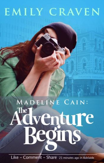 Madeline Cain - The Adventure Begins