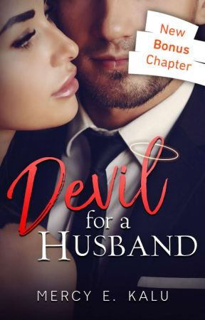 Devil for a husband (Editing) by Mercy198