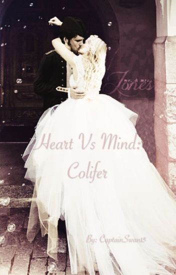 Heart Vs. Mind: Colifer