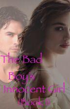 The Bad Boy's Innocent Girl by PrettyLiars123