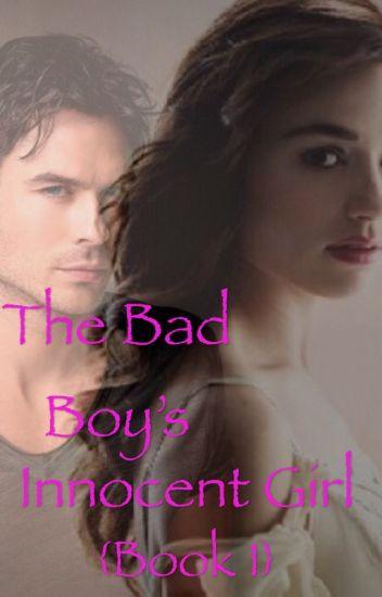 The Bad Boy's Innocent Girl - Under Reconstruction