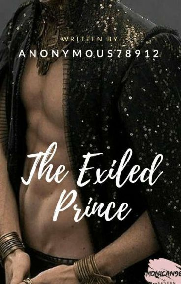 The Exiled Prince [Complete]
