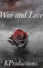 war and love.  (August alsina story) 4TH BOOK by kreed91