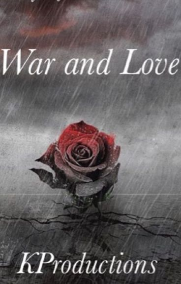 war and love.  (August alsina story) 4TH BOOK