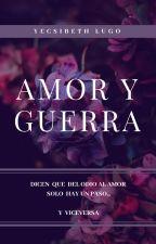 Amor y Guerra by iamyecsi