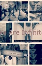 We Are Infinite by Allison_Andrea
