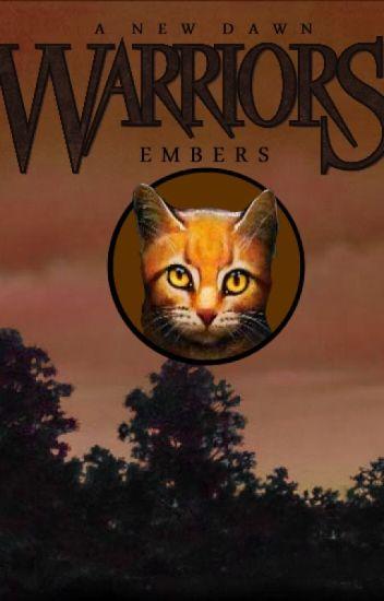 a new dawn 1 embers warrior cats fanfiction evan wattpad
