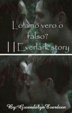 Lo amo vero o falso? IIEverlark story by GwendalynEverdeen
