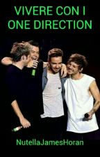 VIVERE CON I ONE DIRECTION by NutellaJamesHoran