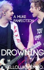 Drowning [Muke] by starsbeyondus