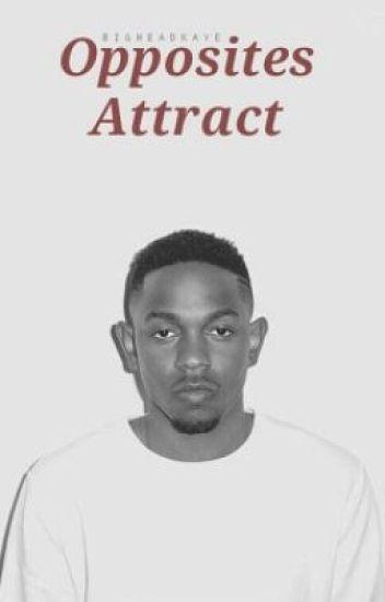 Opposites Attract | Kendrick Lamar
