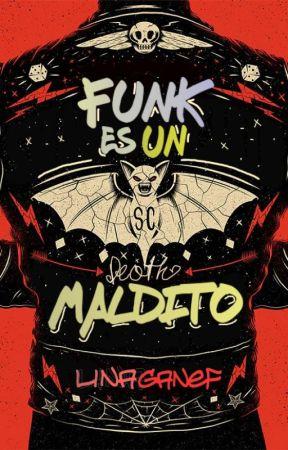 Funk es un maldito by linaganef