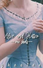 Alice & Hatter One Shots by ghostee
